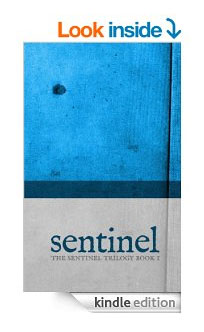 Sentinel Kindle Edition