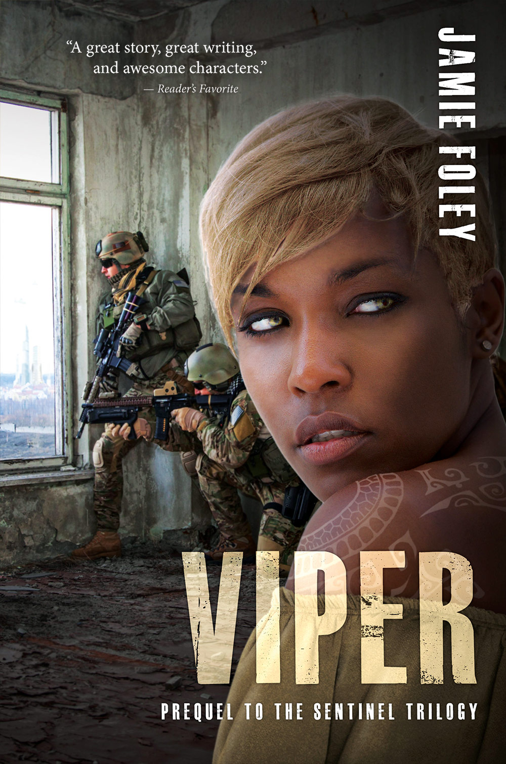 Viper: Prequel to The Sentinel Trilogy