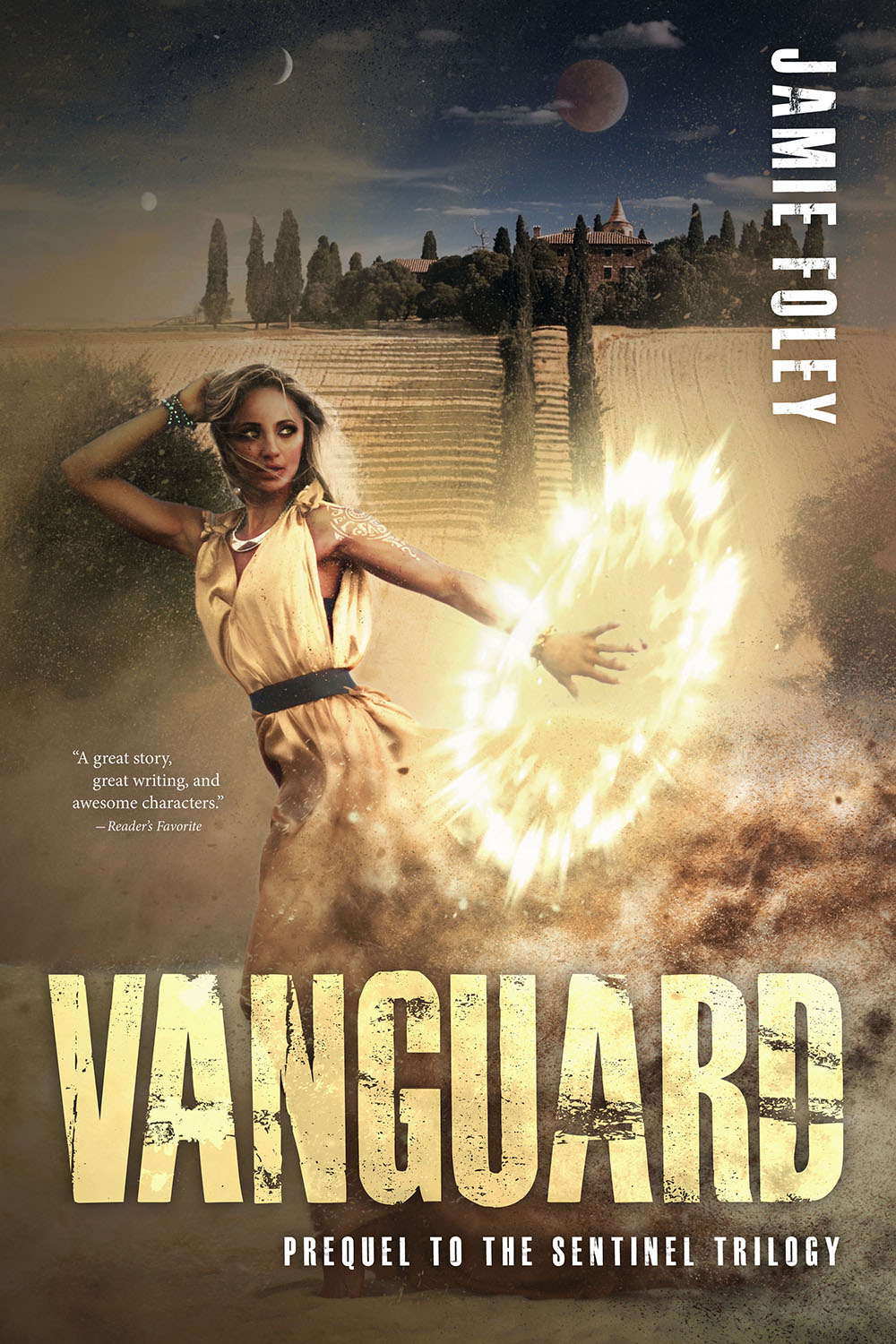 Vanguard: Prequel to The Sentinel Trilogy