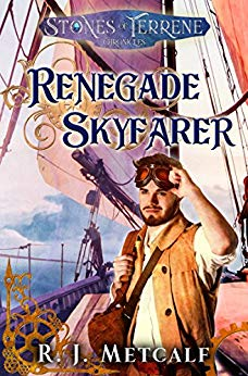 Renegade Skyfarer (The Stones of Terrene book 1)